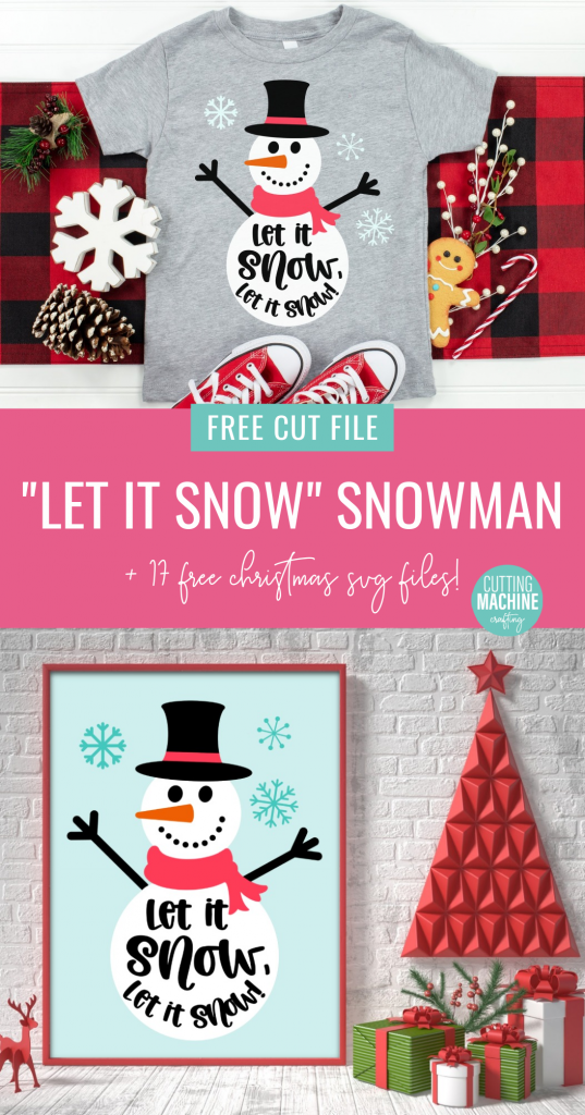 Let it snow with our free adorable snowman SVG File! We're sharing it along with 17 Free Christmas Cut Files from our creative friends! Perfect for handmade holiday gifts using your Cricut Maker, Cricut Explore, Cricut Joy or SIlhouette Cameo! #ChristmasCrafting #Handmadegifts #CricutCrafts #CricutCreated CricutMade #CricutChristmas #ChristmasCutFiles #ChristmasSVG #NaughtyorNice #DIY #Craft